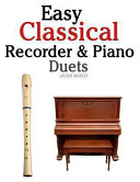 Easy Classical Recorder and Piano Duets