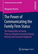 The Power of Communicating the Family Firm Status