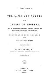 A collection of the laws and canons of the Church of England: from its first foundation to the conquest, and from the conquest to the reign of King Henry VIII