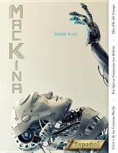 Máckina: Por Qué se Enamoran los Robots