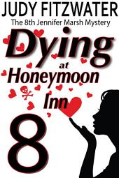 Dying At Honeymoon Inn