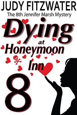 Dying At Honeymoon Inn