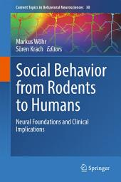 Social Behavior from Rodents to Humans: Neural Foundations and Clinical Implications