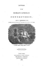 Letters in the Roman Catholic Controversy. [Vignette]
