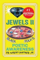 Jewels Ii Black Folks Poetic Awareness Book PDF
