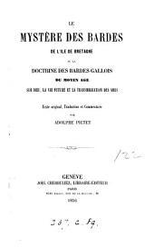 Le mystère des bardes de l'île de Bretagne. Texte orig., tr. et comm. par A. Pictet