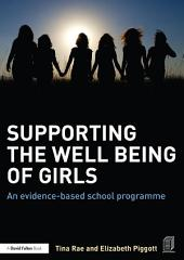 Supporting the Well Being of Girls: An evidence-based school programme