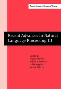Recent Advances in Natural Language Processing III PDF