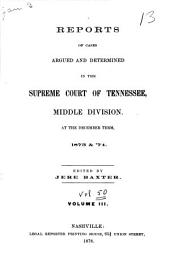 Reports of Cases Argued and Determined in the Supreme Court of Tennessee: 1873/1874