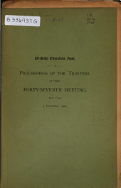 Proceedings of the Trustees of the Peabody Education Fund. ... 1867-1914: Volume 47