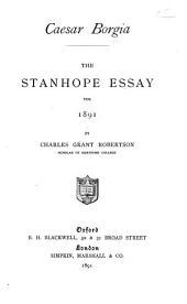 Caesar Borgia: The Stanhope Essay for 1891