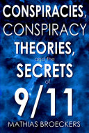 Download Conspiracies  Conspiracy Theories  and the Secrets of 9 11 Book