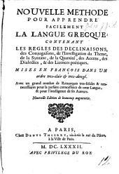 Nouvelle methode pour apprendre facilement la langue grecque ... Nouvelle edition des beaucoup augmentée