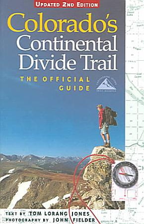 Colorado s Continental Divide Trail PDF