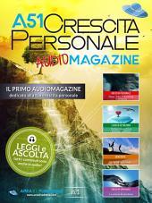 A51 Crescita personale Audiomagazine n.1: Il primo audiomagazine interamente dedicato alla tua crescita personale