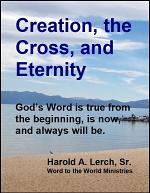 Creation, the Cross, and Eternity
