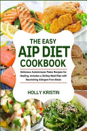 The Easy AIP Diet Cookbook PDF