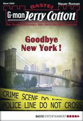 Jerry Cotton - Folge 3000: Goodbye New York!