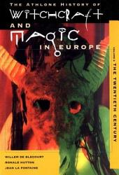 Witchcraft And Magic In Europe Volume 6 Book PDF