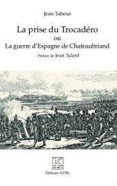 La prise du Trocadéro ou La guerre d'Espagne de Chateaubriand: Kronos N° 83