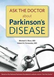 Ask The Doctor About Parkinson S Disease Book PDF
