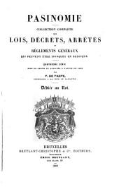 Pasinomie: collection complète des lois, décrets, ordonnances, arrêtés et règlements généraux qui peuvent être invoqués en Belgique, Volume4;Volume27