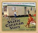 The Static Caravan Story