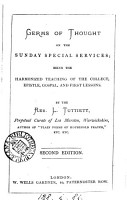 Germs of thought on the Sunday special services  being the harmonized teaching of the collect  Epistle  Gospel  and first lessons PDF