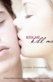 Kiss Me Kill Me