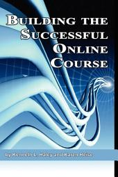 Building the Successful Online Course