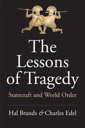 The Lessons Of Tragedy Book PDF