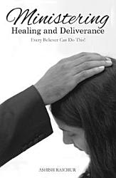 Ministering Healing And Deliverance Book PDF