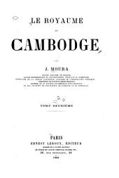 Le royaume du Cambodge: Volume 2