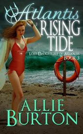 Atlantis Rising Tide: Lost Daughters of Atlantis