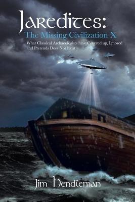 Jaredites: the Missing Civilization X