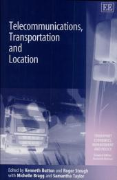 Telecommunications, Transportation, and Location