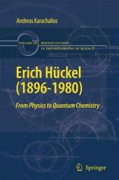 Erich Hückel (1896-1980): From Physics to Quantum Chemistry