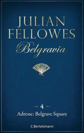 Belgravia (4) - Adresse: Belgrave Square