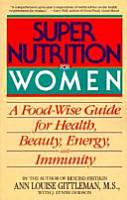 Super Nutrition for Women PDF