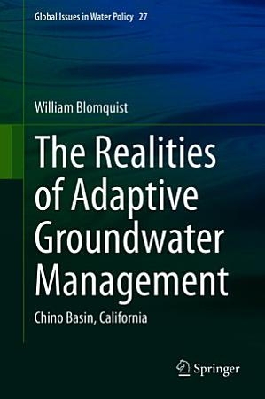 The Realities of Adaptive Groundwater Management PDF