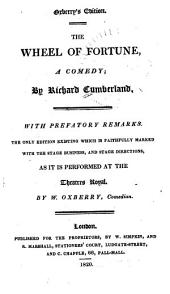 The New English Drama, with Prefatory Remarks, Biographical Sketches, and Notes, Critical and Explanatory: Being the Only Edition Existing which is Faithfully Marked with the Stage Business, and Stage Directions, as Performed at the Theatres Royal, Volume 7