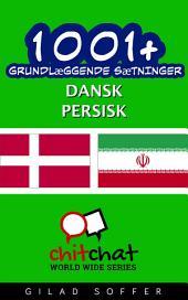 1001+ grundlæggende sætninger dansk - persisk