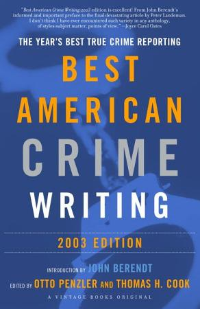 The Best American Crime Writing  2003 Edition PDF