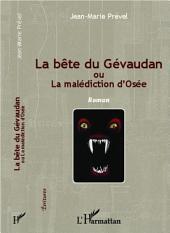 La bête du Gévaudan: Ou la malédiction d'Osée - Roman