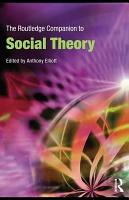 The Routledge Companion to Social Theory PDF