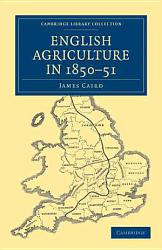 English Agriculture In 1850 51 Book PDF