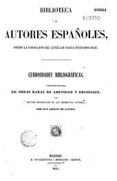 Curiosidades bibliograficas: Coleccion escogida de obras raras de amenidas y erudicion