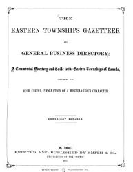 The Eastern Townships Gazetteer and General Business Directory PDF