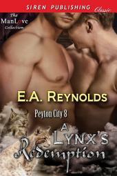 A Lynx's Redemption [Peyton City 8]