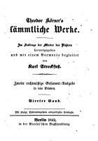 Theodor Korners sammtliche Werke im Auftrage der Mutter des Dichters herausgegeben und mit einem Vorworte begleitet von Karl Streckfuss PDF